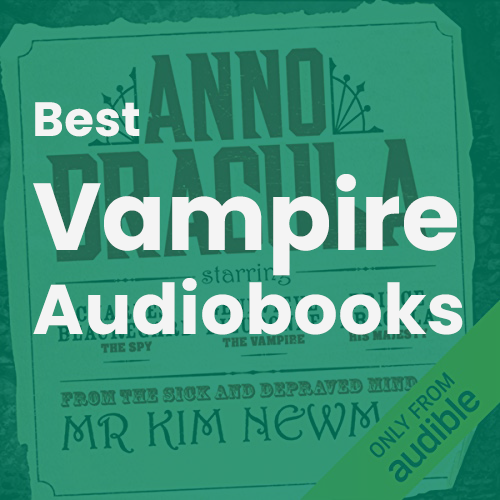 Best Vampire Audiobooks